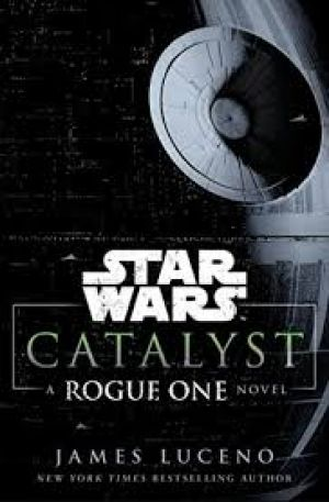 Star Wars Catalyst (PDF) -  James Luceno