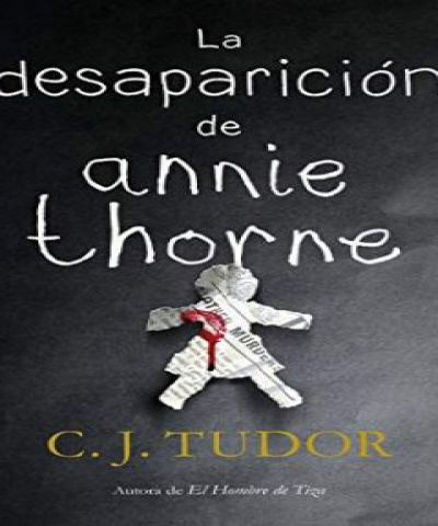 La Desaparición de Annie Thorne (PDF) - C. J. Tudor