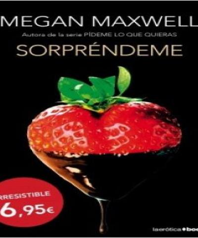 Sorpréndeme (PDF) - Megan Maxwell