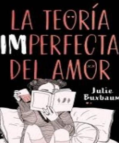 La teoría imperfecta del amor (PDF) - Julie Buxbaum