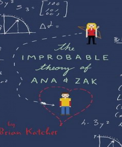 La improbable teoría de Ana y Zak  (PDF) - Brian Katcher