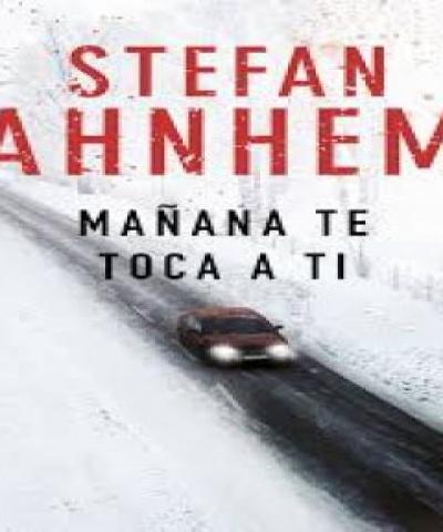 Mañana te toca a ti (PDF) - Stefan Ahnhem