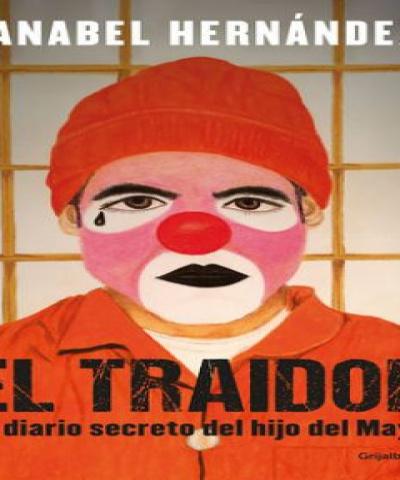 El Traidor (PDF) - Anabel Hernández