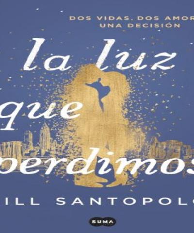 La luz que perdimos (PDF) - Jill Santopolo