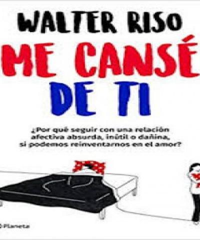 Me cansé de ti (PDF) - Walter Riso