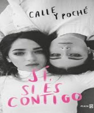 Sí, si es contigo (PDF) - Calle y Poché